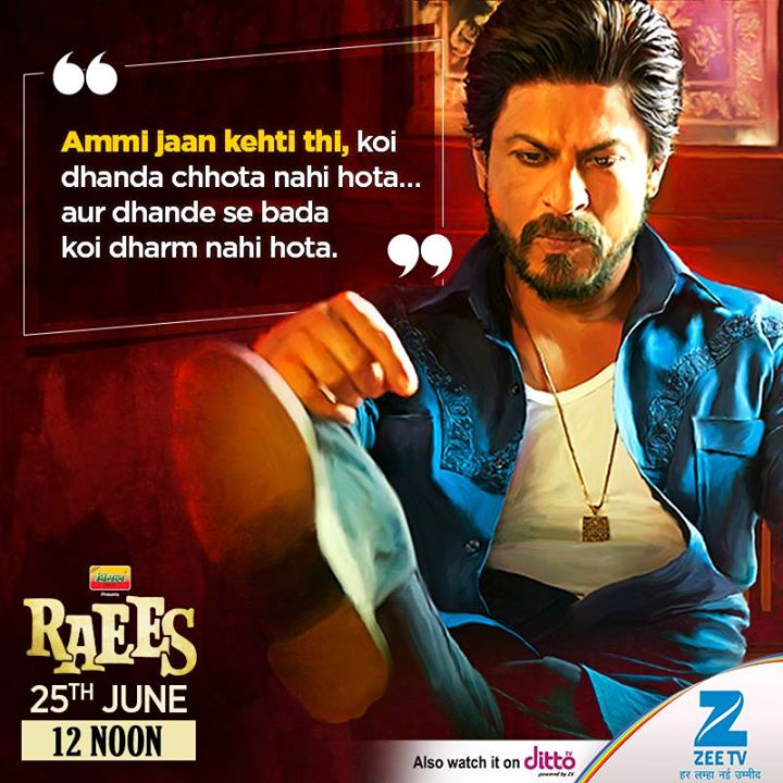 Please catch Raees on Zee