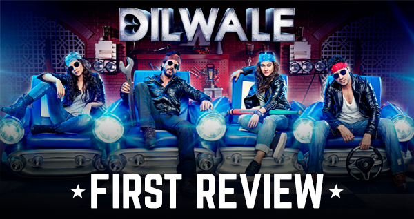 The first one I've read... Review of Dilwale.