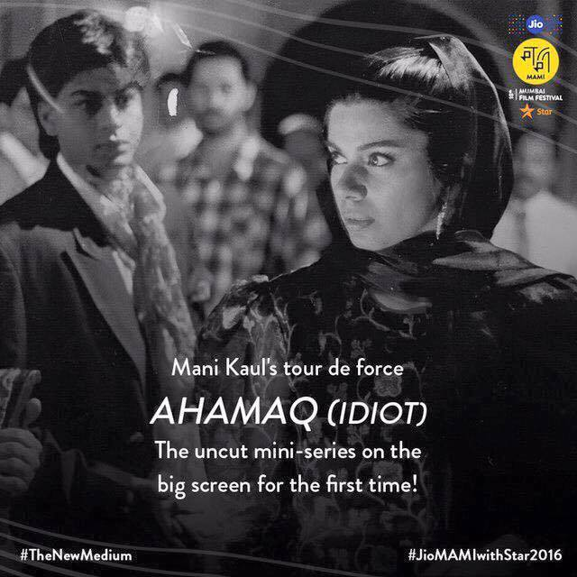 'Ahmaq' being screened Jio MAMI Mumbai Film Festival with Star so please register with bookmyshow.com/MAMI  my first foray into cinema.